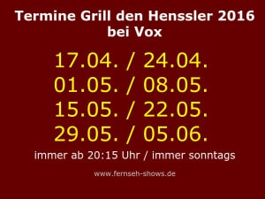Termine Grill den Henssler 2016