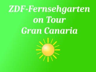 Zdf fernsehgarten on tour gran canaria
