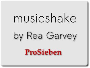 Musicshake by Rea Garvey prosieben