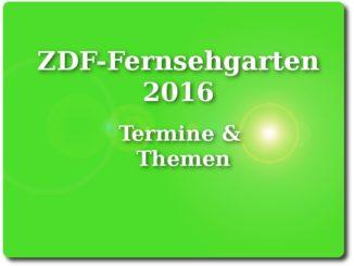 zdf-fernsehgarten-2016-kiwi-termine-und-themen