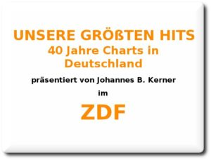 Unsere größten Hits - 40 Jahre Charts in Deutschland