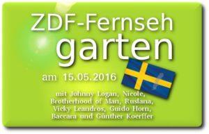 zdf fernsehgarten 15.05.2016 esc und schweden