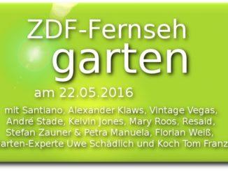 zdf fernsehgarten am 22.05.2016