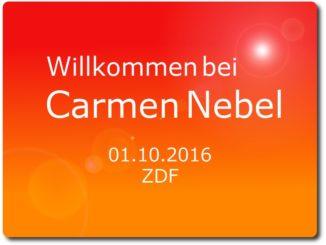 willkommen bei carmen nebel 01.10.2016