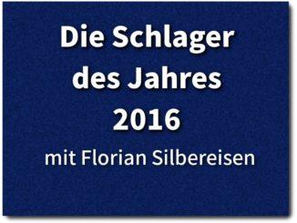 die schlager des jahres 2016 mdr mit florian silbereisen
