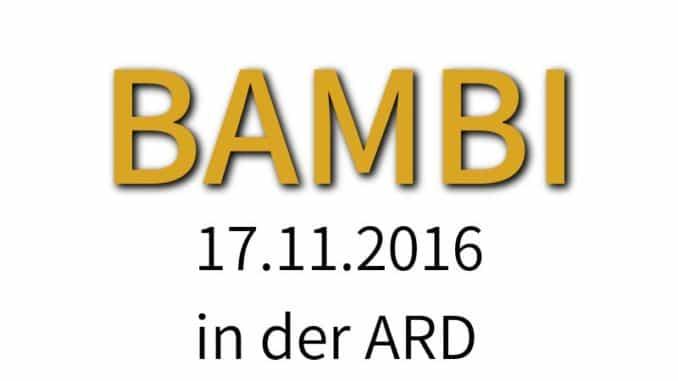 bambi-verleihung-17-11-2016-ard