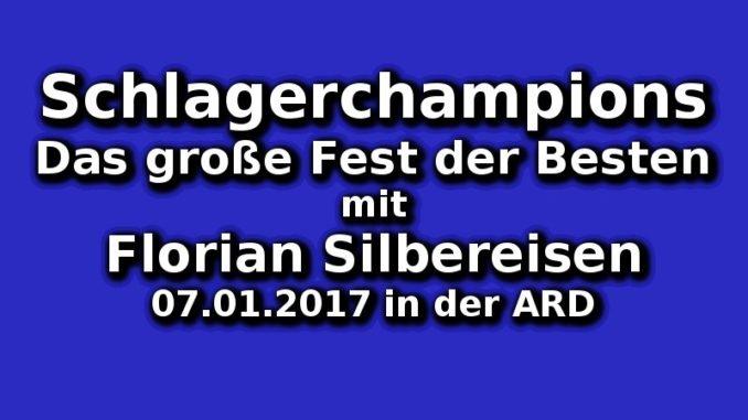 schlagerchampions-das-grosse-fest-der-besten-am-07-01-2017-in-der-ard
