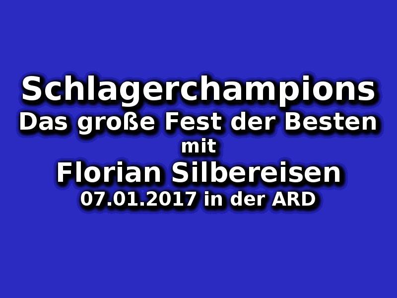 Schlagerchampions Das Große Fest Der Besten Am 07012017 Ard